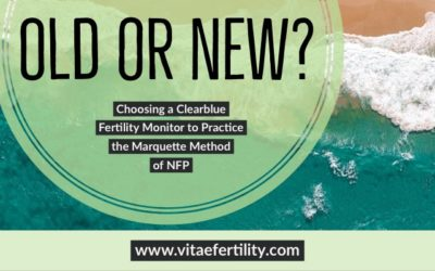 Old or New? Choosing a Clearblue Fertility Monitor to Practice the Marquette Method of NFP
